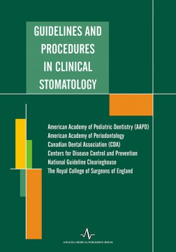 GUIDELINES AND PROCEDURES IN CLINICAL STOMATOLOGY